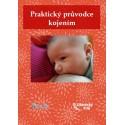 TIŠTĚNÝ Praktický průvodce kojením